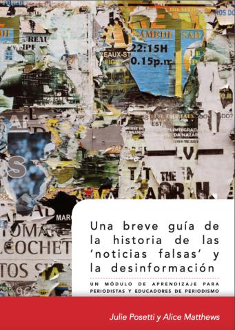 Una Breve Guía De La Historia De Las Noticias Falsas Y La